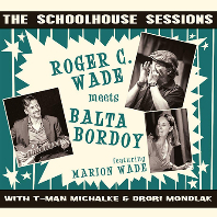 THE SCHOOLHOUSE SESSIONS: FEAT. MARION WADE