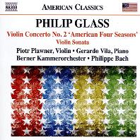 "VIOLIN CONCERTO NO.2 ""AMERICAN FOUR SEASONS"" & VIOLIN SONATA/ PIOTR PLAWNER, PHILIPPE BACH [글래스: 바이올린 협주곡 2번(미국의 사계) & 바이올린 소나타]"
