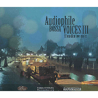 AUDIOPHILE BOSSA VOICES 3