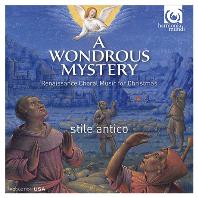 A WONDROUS MYSTERY: RENAISSANCE MUSIC FOR CHRISTMAS [SACD HYBRID] [스틸레 안티코: 크리스마스를 위한 르네상스 합창 음악]