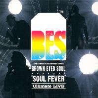 브라운아이드소울-Soul Fever [Ultimate Live]