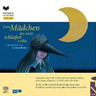 Martin Baltscheit: Vom Madchen Das Nicht Schlafen Wollte [마르틴 발트샤이트: 잠들지 않으려는 소녀로부터/ Sacd Hybrid