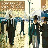 TCHAIKOVSKY IN JAZZ
