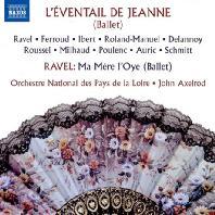 L'EVENTAIL DE JEANNE & MA MERE L'OYE - BALLET/ JOHN AXELROD [라벨: 어미 거위 & 페루, 이베르, 풀랑 외: 잔의 부채]