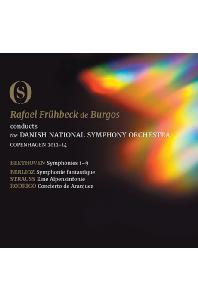 THE SYMPHONIES - BEETHOVEN, BERLIOZ, STRAUSS, RODRIGO/ RAFAEL FRUHBECK DE BURGOS [라파엘 부르고스 & 덴마크 국립교향악단: 베토벤 교향곡 전곡 외 3곡 실황] [리패키지]